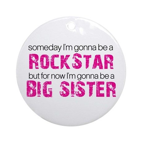 rockstar big sister Ornament (Round)
