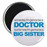 doctor big sister Magnet