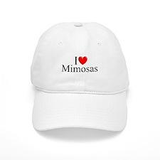 """""""I Love (Heart) Mimosas"""" Baseball Cap"""