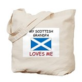 My Scottish Grandpa Loves Me Tote Bag