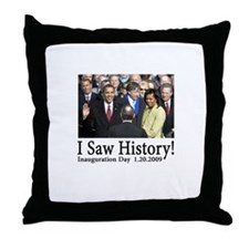 I Saw History! Throw Pillow