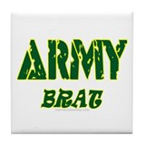 ARMY BRAT Tile Coaster