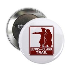 "Lewis & Clark Trail, Idaho 2.25"" Button"