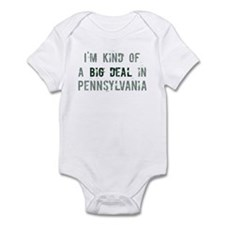 Big deal in Pennsylvania Infant Bodysuit