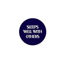 Sleeps Well With Others Mini Button