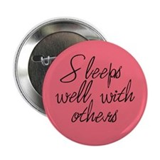 "2.25"" Sleeps Well With Others Button (Pink)"
