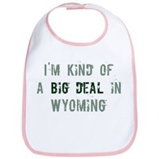 Big deal in Wyoming Bib