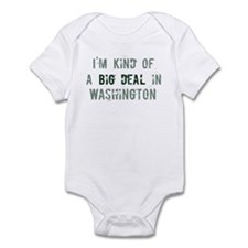 Big deal in Washington Infant Bodysuit