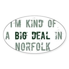 Big deal in Norfolk Oval Decal