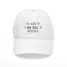 Big deal in Norfolk Baseball Cap