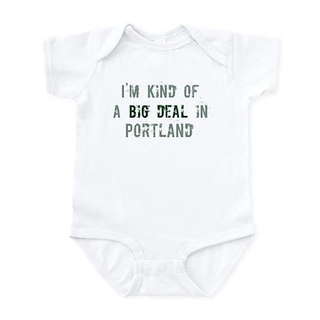 Big deal in Portland Infant Bodysuit