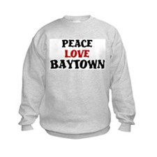 Peace Love Baytown Sweatshirt