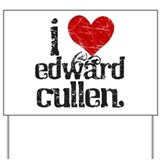 I Heart Edward Cullen Yard Sign