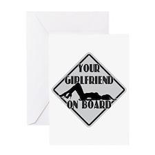 GIRLFRIEND ON BOARD Greeting Card