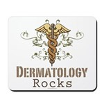 Dermatology Rocks Caduceus Mousepad