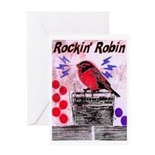 ROCKIN' ROBIN Greeting Card