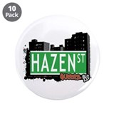 "HAZEN STREET, QUEENS, NYC 3.5"" Button (10 pack)"