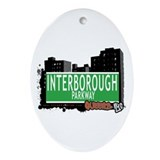 INTERBOROUGH PARKWAY, QUEENS, NYC Oval Ornament