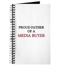 Proud Father Of A MEDIA BUYER Journal