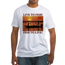 LIVE TO FISH! Shirt