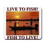 LIVE TO FISH! Mousepad
