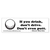 Don't Drink and Drive Bumper Sticker (10 pk)