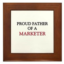 Proud Father Of A MARKETER Framed Tile