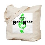 Proud To Be A Band Nerd Tote Bag