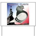 Liberty Flight Pigeon Yard Sign