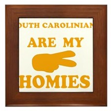 South Carolinians are my homi Framed Tile