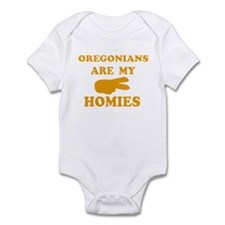 Oregonians are my homies Infant Bodysuit