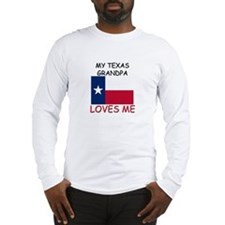 My Texas Grandpa Loves Me Long Sleeve T-Shirt