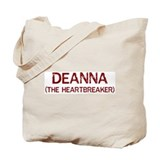 Deanna the heartbreaker Tote Bag
