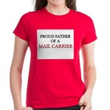Proud Father Of A MAIL CARRIER Tee