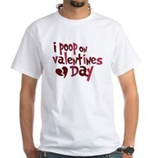 I Poop On Valentine's Day Shirt