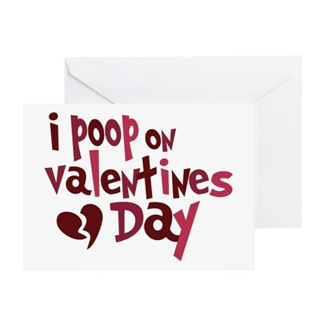 I Poop On Valentine's Day Greeting Card