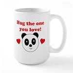 HUG THE ONE YOU LOVE Large Mug