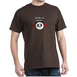 HUG THE ONE YOU LOVE Dark T-Shirt