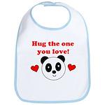 HUG THE ONE YOU LOVE Bib