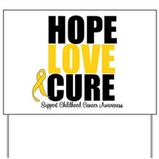 HopeLoveCure ChildhoodCancer Yard Sign