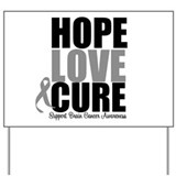 HopeLoveCure BrainCancer Yard Sign