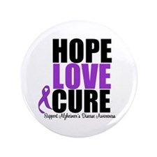 "HopeLoveCure Alzheimer's 3.5"" Button"