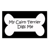 My Cairn Terrier Digs Me Rectangle Decal