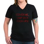 Cover Me! Women's V-Neck Dark T-Shirt