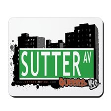SUTTER AVENUE, QUEENS, NYC Mousepad