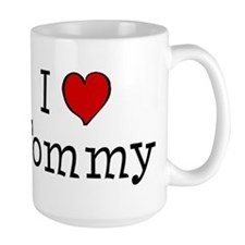 I love Tommy Coffee Mug