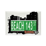 BEACH 143 STREET, QUEENS, NYC Rectangle Magnet (10