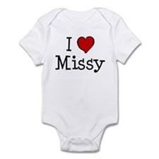 I love Missy Infant Bodysuit