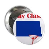 Stay Classy North Dakota 2.25&quot; Button