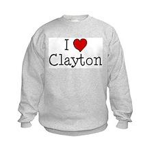 I love Clayton Sweatshirt